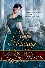 bargain ebooks Noble Holidays Four Sweet Victorian Christmas Novellas Historical Romance by Anthea Lawson