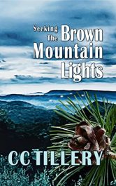 bargain ebooks Seeking the Brown Mountain Lights Historical Fiction by CC Tillery