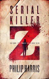 bargain ebooks Serial Killer Z Horror by Philip Harris