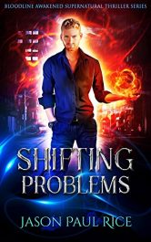 bargain ebooks Shifting Problems Supernatural Thriller by Jason Paul Rice