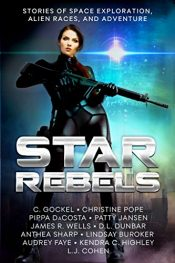 amazon bargain ebooks Star Rebels: Stories of Space Exploration, Alien Races, and Adventure Science Fiction Action Adventure by Multiple Authors