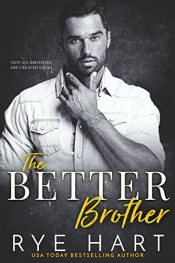 bargain ebooks The Better Brother Romance by Rye Hart