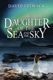 amazon bargain ebooks The Daughter of the Sea and Sky Inspirational Fantasy by David Litwack