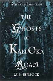 bargain ebooks The Ghost of Kali Oka Road Occult Horror by M.L. Bullock