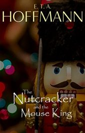 bargain ebooks The Nutcracker and the Mouse King Classic Fantasy by E. T. A. Hoffman