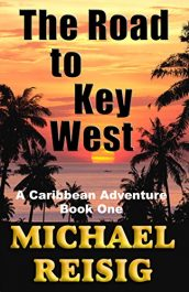 bargain ebooks The Road To Key West Action Adventure by Michael Reisig