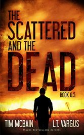 amazon bargain ebooks The Scattered and the Dead (Book 0.5) Action Adventure Fantasy Horror by Tim McBain