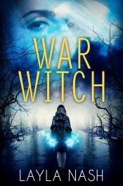 bargain ebooks War Witch Urban Fantasy by Layla Nash