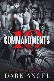 bargain ebooks 10 Commandments: A Reverse Harem Romance Romance by Dark Angel