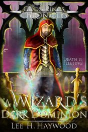 bargain ebooks A Wizard's Dark Dominion Fantasy by Lee H. Haywood