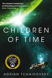 amazon bargain ebooks Children of Time: Winner of the 2016 ArthurC. Clarke Award Space Opera Sci-Fi by Adrian Tchaikovsky