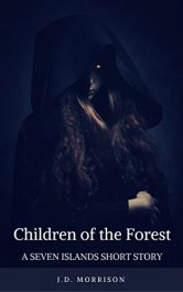 bargain ebooks Children of the Forest Young Adult/Teen Fantasy by J.D. Morrison