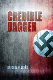 bargain ebooks Credible Dagger Historical Thriller by Gregory M. Acuña