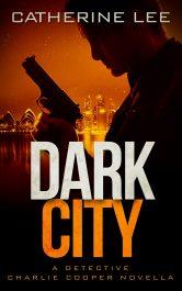 amazon bargain ebooks Dark City Police Procedural Mystery by Catherine Lee