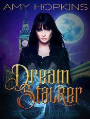 bargain ebooks Dream Stalker Urban Fantasy by Amy Hopkins