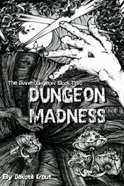 bargain ebooks Dungeon Madness Science Fiction by Dakota Krout