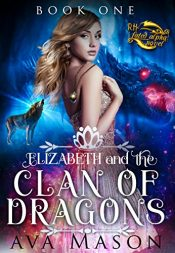 bargain ebooks Elizabeth and the Clan of Dragons Erotic Romance by Ava Mason