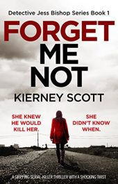 bargain ebooks Forget Me Not Mystery Thriller by Kierney Scott
