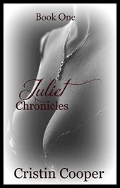bargain ebooks Juliet Chronicles Book One Erotic Romance by Cristin Cooper