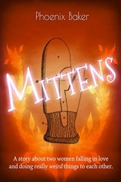bargain ebooks Mittens Erotic Romance by Phoenix Baker