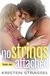 amazon bargain ebooks No Strings Attached (The Escort Book 1) Erotic Romance by Kristen Strassel