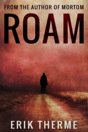 bargain ebooks Roam Mystery Thriller & Suspense by Erik Therme