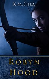 bargain ebooks Robyn Hood: A Girl's Tale YA Historical Fiction by K. M. Shea