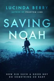 bargain ebooks Saving Noah Psychological Thriller by Lucinda Berry