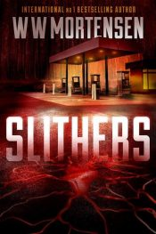 bargain ebooks SLITHERS  Science Fiction Horror by WW Mortensen