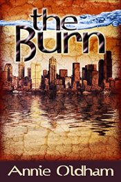 bargain ebooks The Burn Science Fiction by Annie Oldham