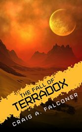 bargain ebooks The Fall of Terradox SciFi Adventure by Craig A. Falconer
