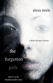 bargain ebooks The Forgotten Girls Mystery by Alexa Steele