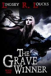bargain ebooks The Grave Winner YA Horror by Lindsey R. Loucks