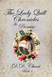 bargain ebooks The Promise (The Lady Quill Chronicles Book 1) Historical Mystery by D.D. Chant