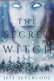 amazon bargain ebooks The Secret Witch YA/Teen Historical Paranormal Fantasy by Jeff Severcool