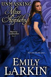 bargain ebooks Unmasking Miss Appleby Historical Romance by Emily Larkin