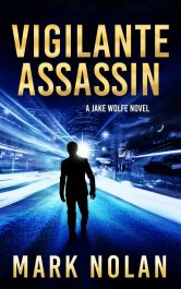bargain ebooks Vigilante Assassin Action Thriller by Mark Nolan