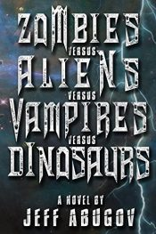 bargain ebooks Zombies versus Aliens versus Vampires versus Dinosaurs Comedy Horror by Jeff Abugov