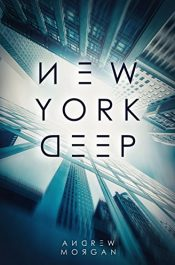 bargain ebooks New York Deep Science Fiction Thriller by Andrew J. Morgan