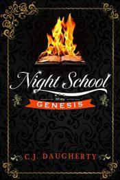 amazon bargain ebooks Night School: Genesis YA/Teen Mystery by C.J. Daugherty
