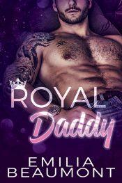 amazon bargain ebooks Royal Daddy Contemporary Romance by Emilia Beaumont