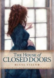 bargain ebooks The House of Closed Doors Historical Fiction by Jane Steen