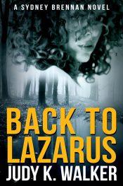 bargain ebooks Back to Lazarus Mystery by Judy K. Walker