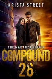 bargain ebooks Compound 26 SciFi Action/Adventure by Krista Street