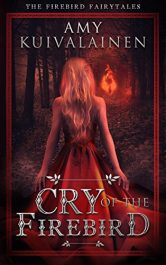 amazon bargain ebooks Cry of the Firebird Dark Fantasy by Amy Kuivalainen