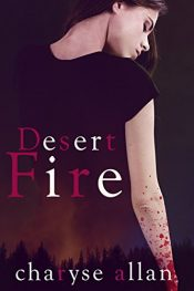 bargain ebooks Desert Fire Young Adult/Teen Adventure by Charyse Allan