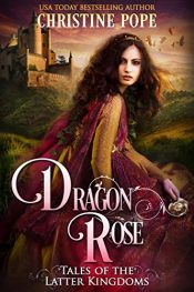 bargain ebooks Dragon Rose Historical Fantasy by Christine Pope