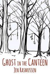 amazon bargain ebooks Ghost in the Canteen Dark Fantasy Horror by Jen Rasmussen