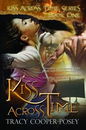 bargain ebooks Kiss Across Time Erotic Romance by Tracey Cooper-Posey