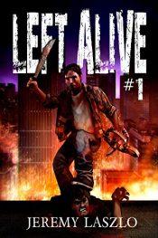 bargain ebooks Left Alive #1 SciFi Horror by Jeremy Laszlo